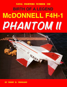 NEW-RELEASE-Naval-Fighters-108-BIRTH-OF-A-LEGEND-McDONNELL-F4H-1-PHANTOM-II