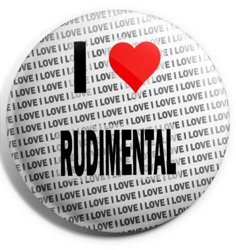 "I Love Rudimental Pin Badge 3/"" 75mm Stocking Filler Gift Birthday"