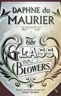 The Glass-Blowers by Daphne Du Maurier (Paperback, 2004)