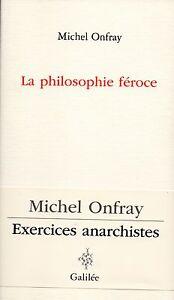 LA-PHILOSOPHIE-FEROCE-MICHEL-ONFRAY