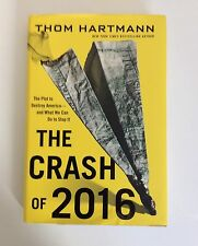 The Crash of 2016 : The Plot to Destroy America - And What We Can Do to Stop It