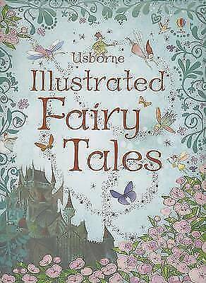 Illustrated Fairy Tales by Usborne Publishing Ltd (Hardback, 2007)