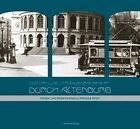 Historische Straßenbahnfahrt durch Altenburg (2013, Gebundene Ausgabe)