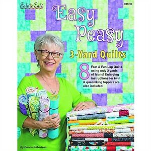 Easy-Peasy-3-Yard-Quilts-by-Donna-Robertson-for-Fabric-Cafe