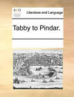 Tabby to Pindar. by Multiple Contributors (Paperback / softback, 2010)