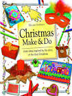 Christmas Make and Do: Craft Ideas Inspired by the Story of the First Christmas by Christine Chapman, Gillian Chapman (Paperback, 2004)