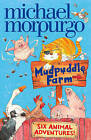 Mudpuddle Farm by Michael Morpurgo (Paperback, 2009)