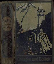 """Karl May Verlag Fehsenfeld Radebeul Bamberg Band 10 """" Orangen und Datteln"""" 1928"""