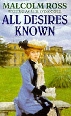 (Good)-All Desires Known (Paperback)-O'Donnell, M.R.-0747242615
