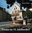 Lindau im 19. Jahrhundert von Werner Dobras (1983, Gebundene Ausgabe)