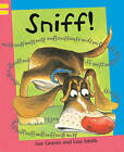 Sniff!: Grade 1 by Sue Graves (Paperback, 2008)