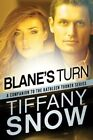 Blane's Turn by Tiffany Snow (Paperback, 2015)