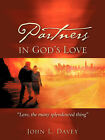 Partners in God's Love by John L Davey (Paperback / softback, 2007)