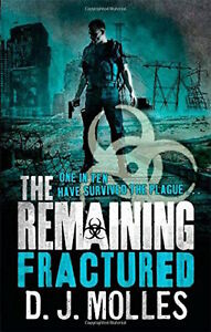 The-Remaining-Fractured-by-D-J-Molles-Paperback