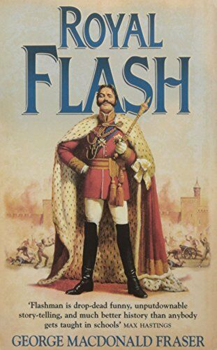 1 of 1 - Royal Flash (The Flashman Papers, Book 2) by Fraser, George MacDonal 0006511260