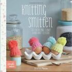 Knitting Smitten : 20 Fresh and Funky Hand-knit Designs by Jessica Biscoe (Paperback, 2014)