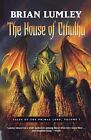 The House of Cthulhu : Tales of the Primal Land Vol. 1 by Brian Lumley (2007, Paperback)