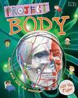 Project Body by John Farndon (Hardback, 2015)