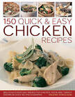 145 Quick and Easy Chicken Recipes: Delicious Everyday Recipes for Chicken, Duck and Turkey by Valerie Ferguson (Paperback, 2009)
