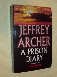 3,Jeffrey Archer Heaven v Prison Diary