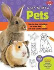 Learn to Draw Pets: Step-by-step instructions for more than 25 cute and cuddly animals by Robbin Cuddy (Paperback, 2014)