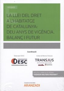 LA-LLEI-DEL-DRET-A-L-039-HABITATGE-DE-CATALUNYA-DEU-ANYS-DE-VIGENCIA-BALANC-I-FUTU