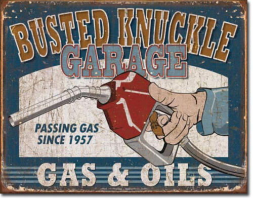 Busted Knuckle Hot Rod Garage Passing Gas Distressed Vintage Metal Tin Sign New