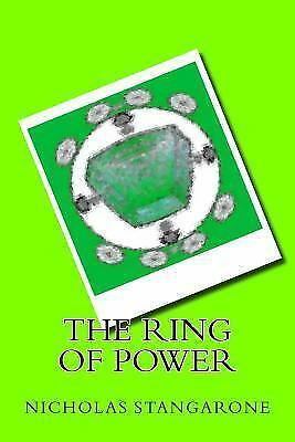 The Ring of Power by Nicholas Stangarone (2014, Paperback)