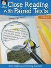 Close Reading with Paired Texts Level 2 (Level 2): Engaging Lessons to Improve Comprehension by Lori Oczkus (Paperback / softback, 2015)