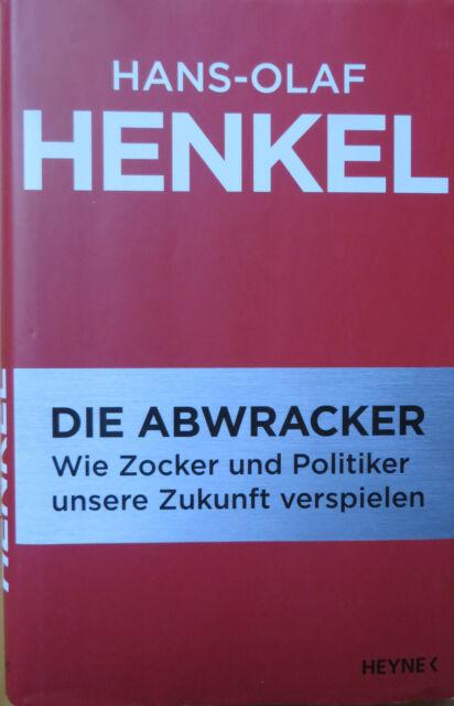 Die Abwracker von Hans-Olaf Henkel (2009, Gebunden)