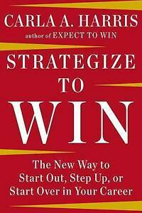Strategize-to-Win-The-New-Way-to-Start-Out-Step-Up-or-Start-Over-in-Your-Care