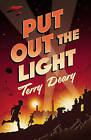 Put Out the Light by Terry Deary (Paperback, 2010)