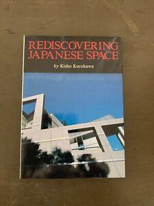 REDISCOVERING-JAPANESE-SPACE-1st-Edition-1988-by-Kisho-Kurokawa-Rarely-Opened