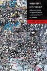 Insurgent Citizenship: Disjunctions of Democracy and Modernity in Brazil by James Holston (Paperback, 2009)