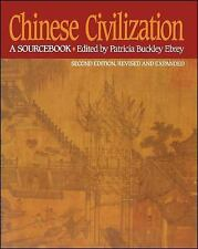 Chinese Civilization : A Sourcebook by Patricia Buckley Ebrey (1993, Paperback, Revised)