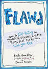 Flawd: How to Stop Hating on Yourself, Others, and the Things That Make You Who You are by Emily-Anne Rigal (Paperback, 2015)
