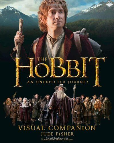 Visual Companion (The Hobbit: An Unexpected Journey) By Jude Fisher