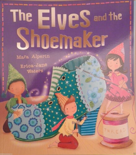 1 of 1 - Preschool Fairytale Story - My First Fairy Tales: THE ELVES AND THE SHOEMAKER