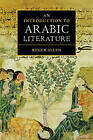 An Introduction to Arabic Literature by Roger Allen (Hardback, 2000)
