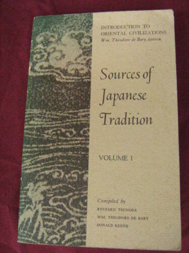 1 of 1 - Sources of Japanese Tradition Volume1 - WM. Theodore De Bary