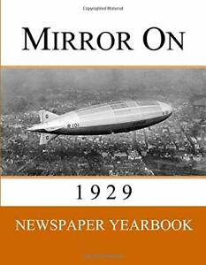 Mirror-On-1929-Newspaper-Yearbook-containing-120-front-pages-from-1929