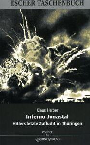 Inferno-Jonastal-Hitlers-letzte-Zuflucht-in-Thueringen-Herber
