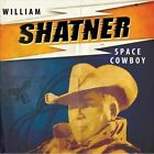 Space Cowboy [Single] by William Shatner (Vinyl, Aug-2013, Cleopatra)