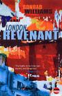 London Revenant by Conrad Williams (Paperback, 2004)