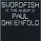 Paul Oakenfold - Swordfish (The Album/Parental Advisory/Original Soundtrack, 2001)