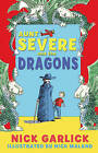 Aunt Severe and the Dragons by Nick Garlick (Paperback, 2010)