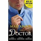 Men in Uniform: Mad About the Doctor: Her Little Secret / First Time Lucky? / How to Mend a Broken Heart by Carol Marinelli, Natalie Anderson, Amy Andrews (Paperback, 2016)