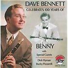 Dave Bennett - Celebrates 100 Years of Benny (2009)