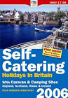 Self-Catering Holidays in Britain: 2006 by Farm Holiday Guides Publications (FHG) (Paperback, 2005)
