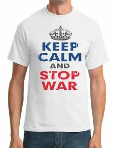 Keep Calm And Stop War Peace Mens T-Shirt